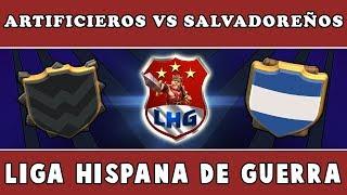 Clash of Clans - Artificieros vs Salvadoreños [LHG] - Resumen de Guerra #36