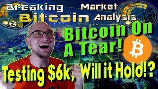 Bitcoin Hits 6000!  BitFinex Legal Problems - Will They Be Fugitives? Breaking Bitcoin Market Update