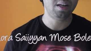 Unplugged Mora Saiyan Mose Bolena & Yaarian: Soft Cover by Tamal Chakraborty