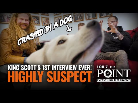HIGHLY SUSPECT: King Scott completes his FIRST EVER band interview and it is crashed by a DOG?