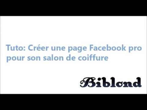Tuto Comment crer une page Facebook professionnelle pour son salon de coiffure  YouTube
