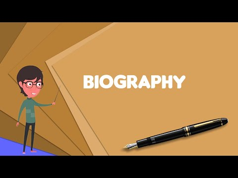 What Is Biography? Explain Biography, Define Biography, Meaning Of Biography