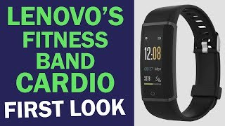 Lenovo's Fitness Band 'CARDIO': First Look | Tech Tak