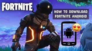 Best Tutorial to Download Fortnite Game on ANDROID | How to Get Link, APK