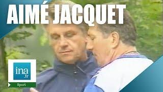 La stratégie d'Aimé Jacquet pour France 98 | Archive INA