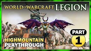Highmountain: Part 1 | Questing | Story Walkthrough | WoW: Legion Gameplay