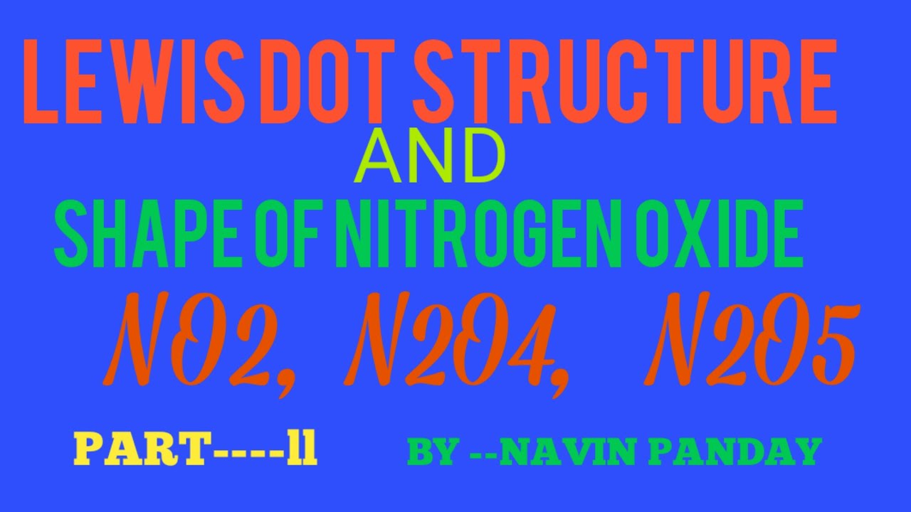 Lewis dot structure of Nitrogen oxide and its Shape (NO2 ...
