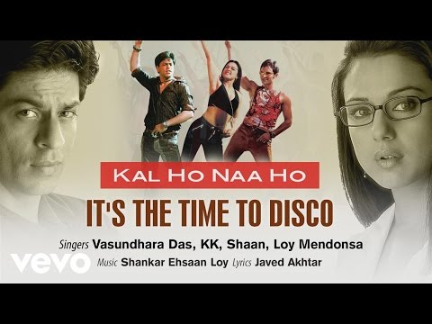 It's The Time To Disco Best Audio - Kal Ho Naa Ho|Shah Rukh Khan|Saif Ali|Preity|Shaan