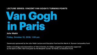 Vincent van Gogh's Turning Points: Van Gogh in Paris