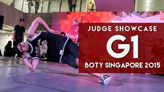 G1 (THAI) | Judge Showcase | BOTY 2015 Singapore | RPProductions