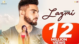 LAZMI - Harshaa || Oshin Brar (Full Video) - New Punjabi Songs 2018 -Latest Punjabi Songs 2018