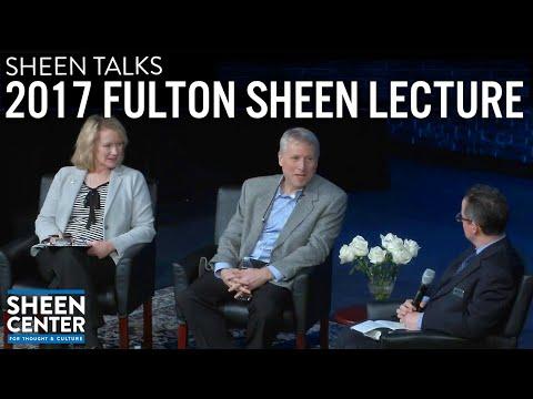 SHEEN TALKS: 2017 FULTON SHEEN LECTURE with PAUL KENGOR
