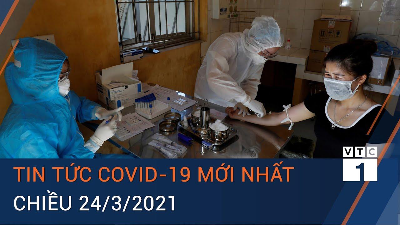 [Trực tiếp] Tin tức Covid-19 mới nhất chiều 24/3/2021: Tròn 24h Việt Nam không có ca mắc mới | VTC1