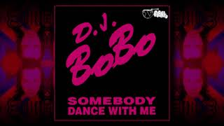 Dj Bobo Somebody Dance With Me 1992
