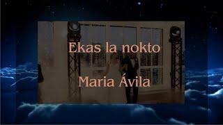 Ekas la nokto – Maria Ávila – Esperanto