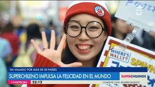 Reportaje Super Chilenos - Roberto Corona recorre el mundo con su proyecto Collecting Smiles