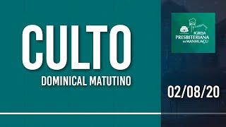 Culto Dominical Matutino - 02/08/20