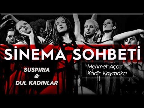 'Dul Kadınlar' Ve 'Suspiria' Filmleri üzerine Keyifli Bir Sohbet