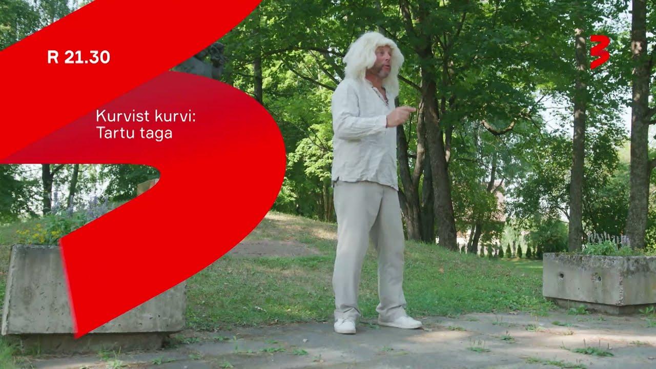 """""""Kurvist kurvi: Tartu taga"""" R 21.30 TV3s!"""