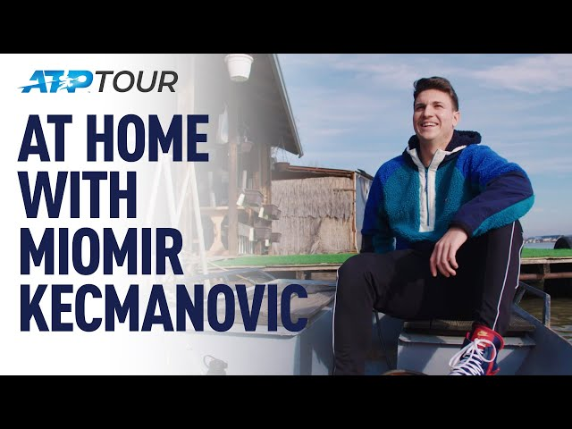 At Home With Miomir Kecmanovic