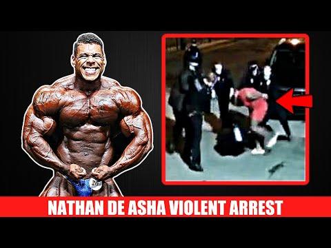 IFBB Pro Nathan De Asha Violently Arrested