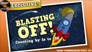 Blasting Off!  Counting by 5s  (song for kids about counting by 5s to 100)