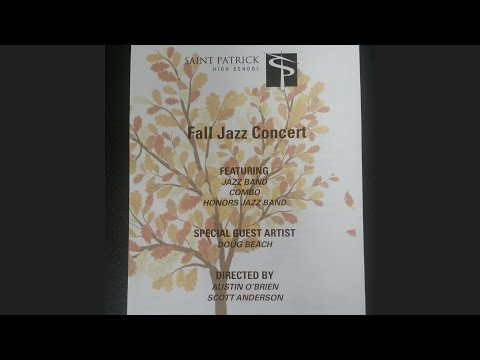 Saint Patrick Fall Jazz Concert 2016 Part 2