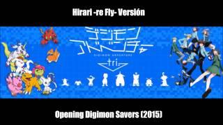 Hirari ~re-fly version~ Digimon Savers 2015 (Adventure Tri)