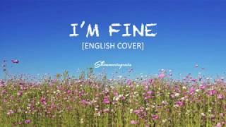 [English Cover] BTS(방탄소년단) - I'm Fine by Shimmeringrain