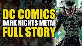 Batman Dark Nights Metal: Full Story