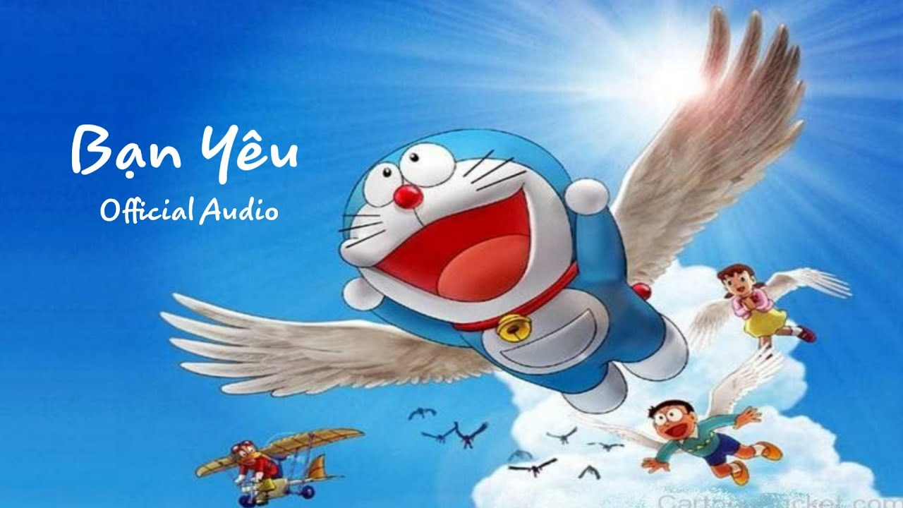 Bạn Yêu – Nam Hương (Doraemon – Nobita Và Dũng Sĩ Có Cánh) | ĐÔRÊMON THÁI NGUYÊN