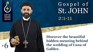 Discover the beautiful hidden meaning behind the wedding of Cana of Galilee. by Fr. Gabriel Wissa