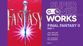 Final Fantasy II retrospective (Pt. 1): Active-Time Babble | Super NES Works #021 Pt. 1
