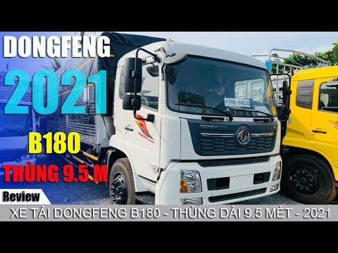 Tham khảo xe Dongfeng 2021 - Xe tải Dongfeng 8 tấn nhập khẩu - Xe tải Dongfeng B180 thùng 9.5 mét