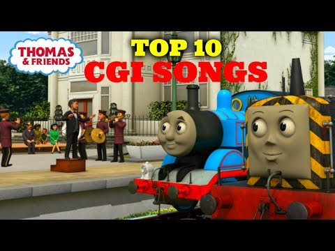 Top 10 CGI Songs | Thomas and Friends