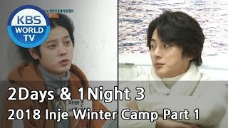 Video 2Days & 1Night Season3 :  2018 Inje Winter Camp Part 1 [ENG/THA/2018.03.04] download MP3, 3GP, MP4, WEBM, AVI, FLV Juli 2018