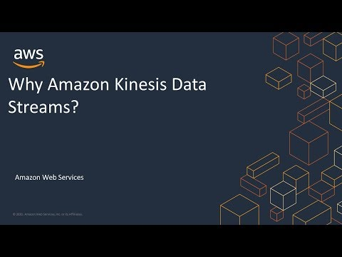 Why Amazon Kinesis Data Streams?
