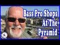 Bass Pro Shops At The Pyramid • 06-07-2018