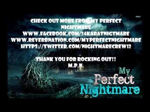 My Perfect Nightmare: Break Me (Lyric Video)