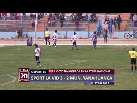 COPA PERÚ: SPORT LA VID 3 - 2 MUNI. YANAHUANCA