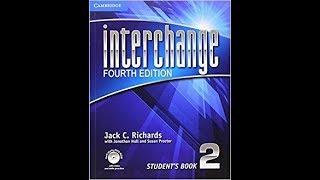 interchange 2 unit 16 part 1  كورس انجليزي -  الجامعة الامريكية انترتشينج  2شرح
