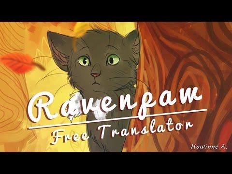 Ravenpaw - Free Translator (Warrior Cats...
