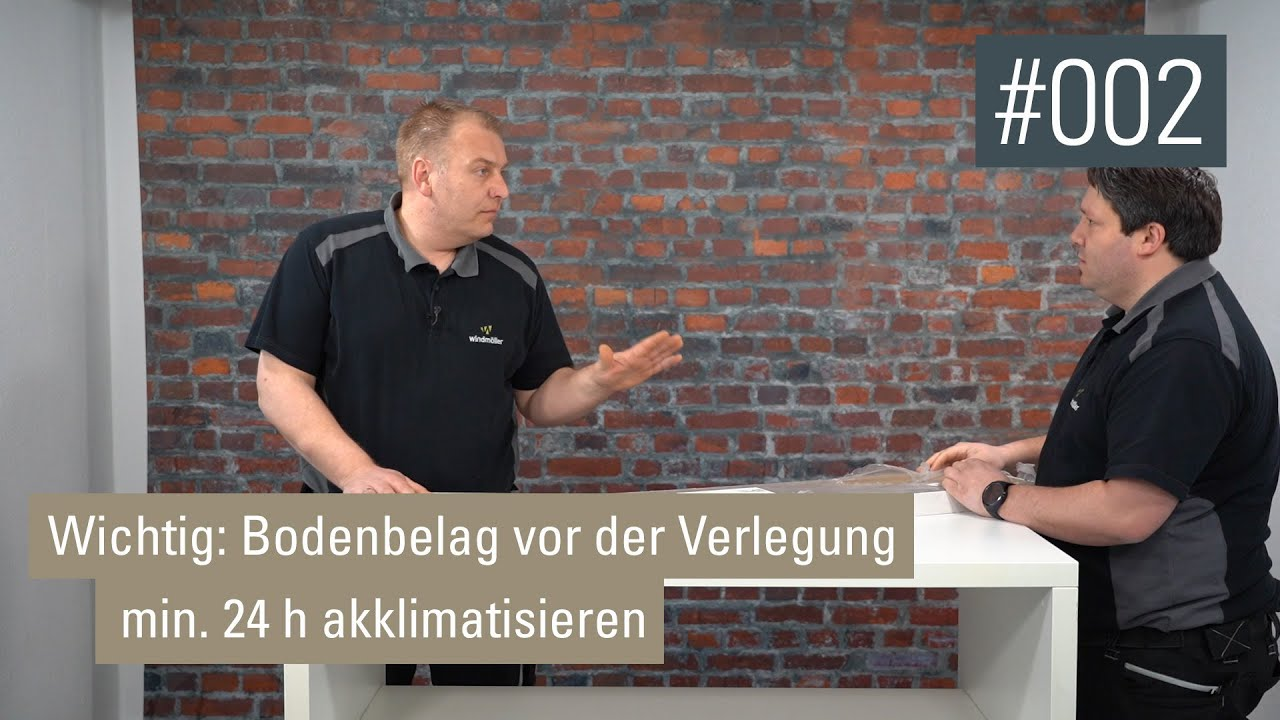 Wichtig Bodenbelag Vor Der Verlegung Min 24 H Akklimatisieren Video Podcast 002 Youtube