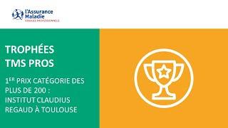 [Trophée TMS Pros] 1er prix catégorie plus de 200 : Institut Claudius Regaud à Toulouse