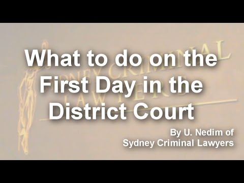 What to do on the First Day in the District Court