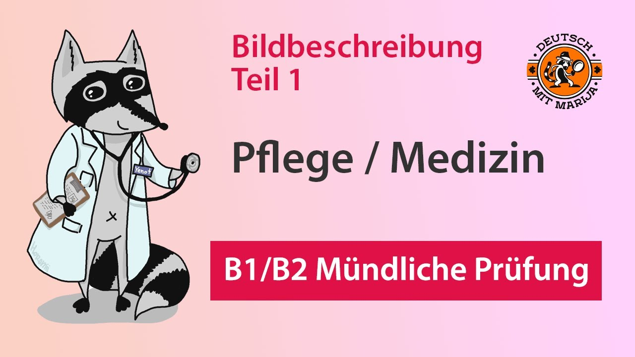 Telc B1b2 Pflege Mündliche Prüfung Bildbeschreibung 1 Youtube