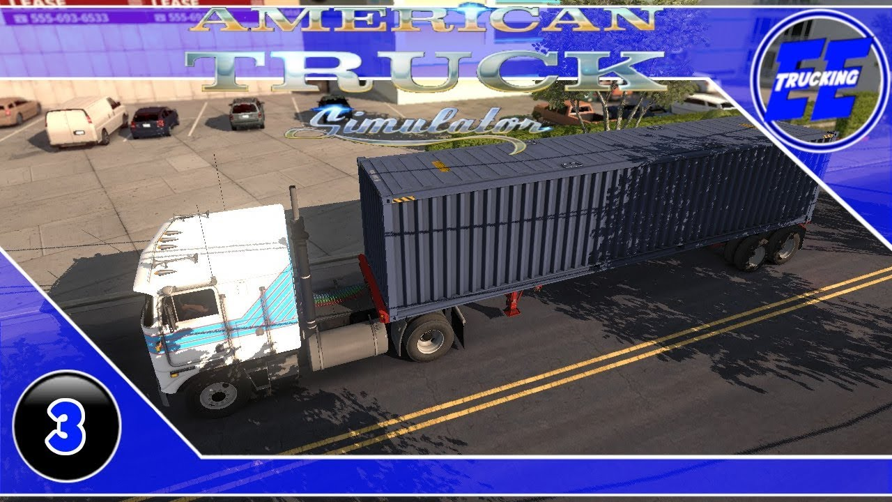 American Truck Simulator / Career Trip Three - Manchester N H  to Hartford  CT  ~ S1 Ep3