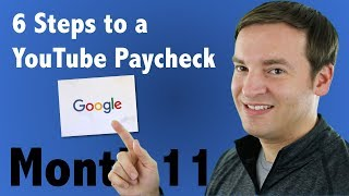 Video 6 Steps to a YouTube Paycheck - Month 11 YouTube Results download MP3, 3GP, MP4, WEBM, AVI, FLV September 2018