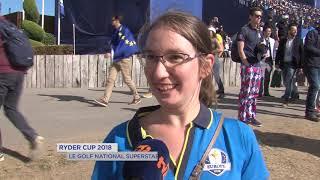 "Ryder Cup 2018 : Le Golf National ""Superstar"" de la compétition"