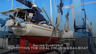 TRAILER: Outfitting the Ideal Cruising Sailboat